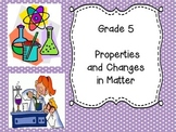 Grade 5 Science Unit 2 - Properties and Structures in Matter