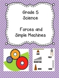 Grade 5 Science Unit 3 - Forces and Simple Machines