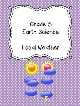 Grade 5 Science Unit 4 - Weather