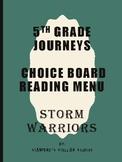 Grade 5: Storm Warriors Journeys Resource Menu Choice Board Comprehension