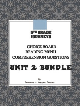 Grade 5: Unit 2 Journeys Resource Choice Board Menu Comprehension Questions