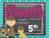 Grade 5 Unit 2 Reading Street SLEUTH Graphic Organizers