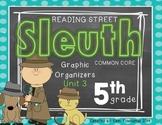 Grade 5 Unit 3 Reading Street SLEUTH Graphic Organizers