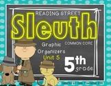 Grade 5 Unit 5 Reading Street SLEUTH Graphic Organizers