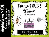 5th Grade VA Science SOL 5.5 Sound Worksheet