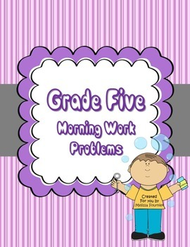 Grade 5 Year Long Morning Work Math Word Problems
