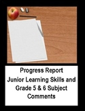 Grade 5 and 6 Progress Report Comments (Ontario)