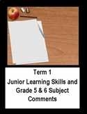 Grade 5 and 6 Term 1 Report Card Comments (Ontario)
