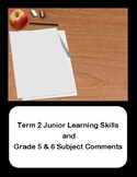 Grade 5 and 6 Term 2 Report Card Comments (Ontario)
