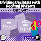 Grade 5 or 6 - Equal or Not Equal Card Sort with Decimal Divisors