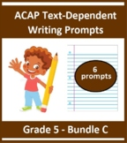 Grade 5_ ACAP Writing - Six Prompts_(Bundle C)