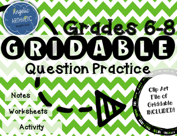 Grade 6-8   How to fill in a GRIDDABLE