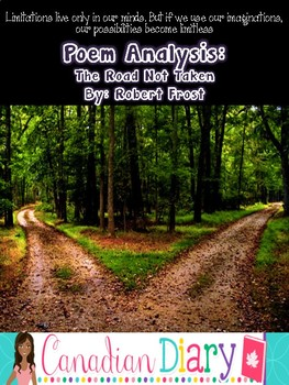 Grade 6 - 9 Poem Analysis; The Road Not Taken by Robert Frost