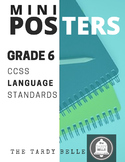 Grade 6 CCSS ELA Language Standards Mini-Posters