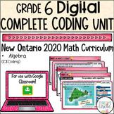 Grade 6 Coding 2020 Ontario Math- DIGITAL Google Slides :C. Algebra