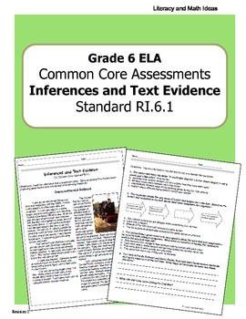 Grade 6 Common Core Assessments: Inferences and Text Evidence RI.6.1