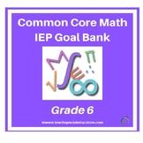 Grade 6 Common Core IEP Goal Bank