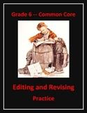 Grade 6 Common Core Language: Editing & Revising Practice Bundle
