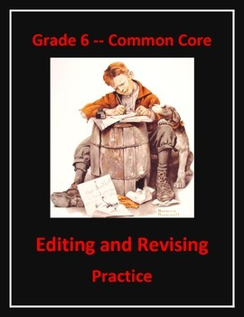Grade 6 Common Core Language: Editing & Revising Practice FREE SAMPLE