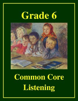 Grade 6 Common Core Listening Practice Bundle