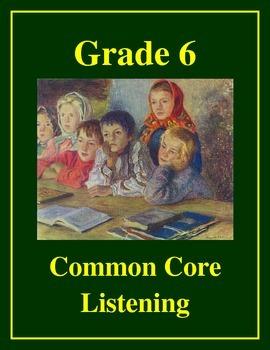 Grade 6 Common Core Listening Practice -- The Story of Den