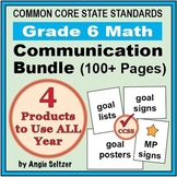 Grade 6 Common Core Math Communication Bundle (Posters, Goal Signs, Checklists)