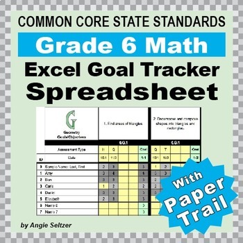Grade 6 Common Core Math EXCEL Goal Tracker Spreadsheet wi