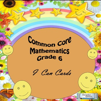 "Grade 6 Common Core Math ""I CAN"" Statements"