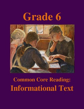 Grade 6 Common Core Reading: Informational Text -- Making