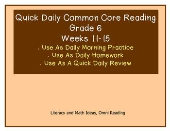Grade 6 Daily Common Core Reading Practice Weeks 11-15 {LMI}
