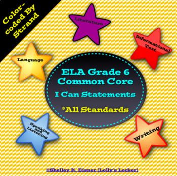 Grade 6 ELA Common Core I Can Statements