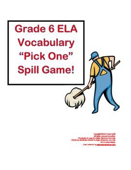 """Grade 6 ELA Vocabulary """"Pick One"""" SPILL Game"""