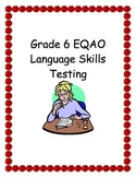 Grade 6 EQAO Language Testing Practice