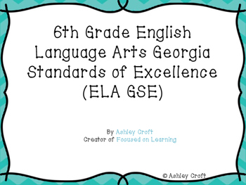 Grade 6 English Language Arts Georgia Standards of Excellence Blue Chevron