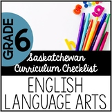 Grade 6 English Language Arts - Saskatchewan Curriculum Ch