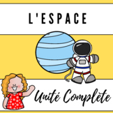 Grade 6: Espace - Full space unit in French!