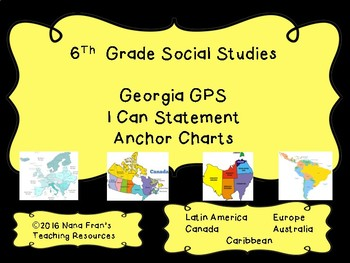 2017 Grade 6 Georgia Social Studies Anchor Charts - I Can Statements