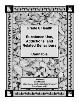 Grade 6 Health - Cannabis