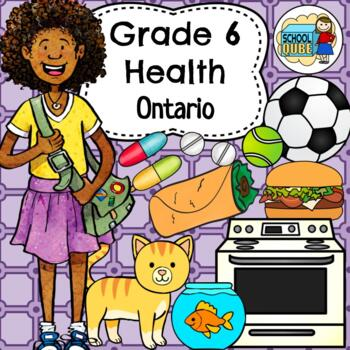 Grade 6 Health Ontario Curriculum 2019 Updated