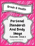 Grade 6 Health Unit 5  Body Image