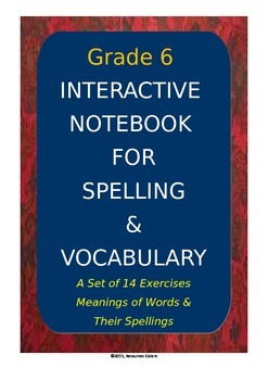 Grade 6: Spelling & Vocabulary Interactive Notebook