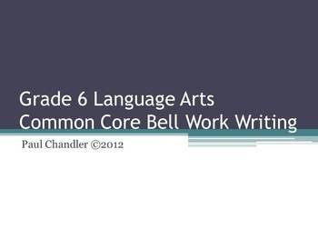 Grade 6 Language Arts Common Core Bell Work