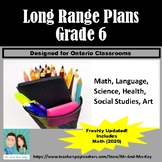 Grade 6 Long Range Plans - Ontario - Includes Mathematics (2020)