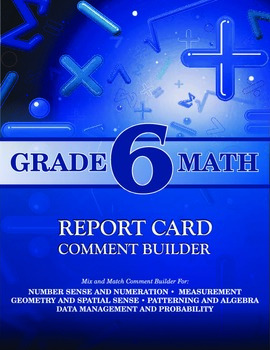 Grade 6 Math Comment Builder