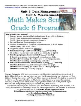Grade 6 Math Makes Sense (2006) Unit 5 and Unit 6 Assessments