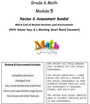 Grade 6, Math Module 5 REVIEW & ASSESSMENT Bundle w/keys (printables & Smart Bd)