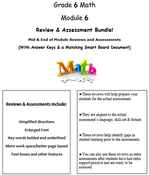 Grade 6, Math Module 6 REVIEW & ASSESSMENT Bundle w/keys (printables & Smart Bd)