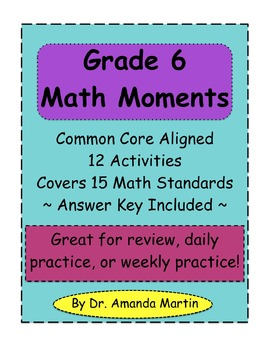 Grade 6 Math Moments (Common Core Skills Practice)