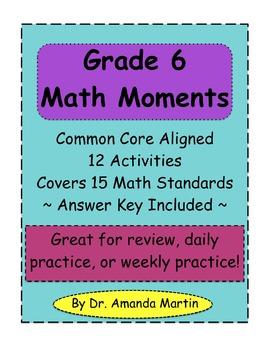 Grade 6 Math Moments (Common Core Skills Practice)