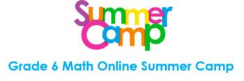 Grade 6 Math Online Summer Camp